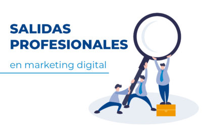 Salidas profesionales en Marketing digital
