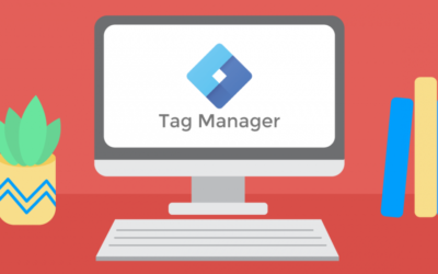 Conoce Google Tag Manager: Google Ads y Facebook Ads